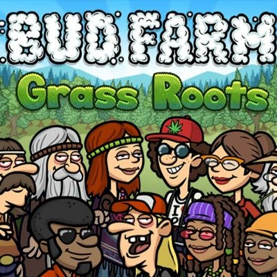 Bud Farm Grass Roots